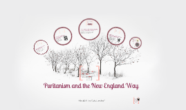 Puritanism and the New England Way