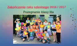 Zakończenie roku szkolnego 2016 / 2017