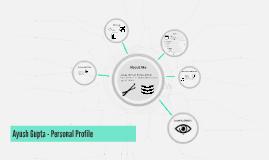 Ayush Gupta - Personal Profile