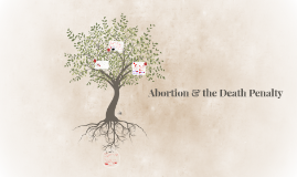 PHIL 106: 13 Abortion & the Death Penalty