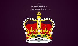 1. Absolutismo y parlamentarismo