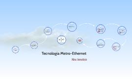 Tecnología Metro-Ethernet