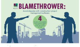 Blamethrower: Avoid disputes with construction project management software