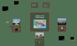 Chapter 16: The Muslim Empires
