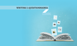 Reading III: Questionnaires