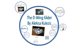 The O-Wing Glider