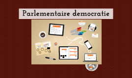 Copy of les 1 SVC: Parlementaire democratie VWO SE2/1