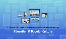 13 - 3: Education & Popular Culture (13/3)