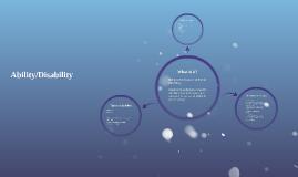 Ability/Disability