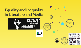 Equality and Inequality in Literature and Media