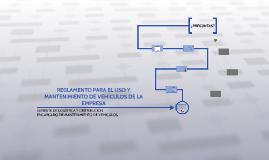REGLAMENTO PARA EL USO Y MANTENIMIENTO DE VEHÍCULOS DE LA EM