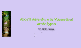 Alice's Adventures in Wonderland Archetypes