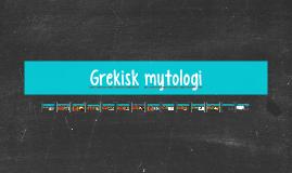 Copy of Grekisk mytologi