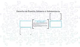 Derecho de Familia, Infancia y Adolescencia.