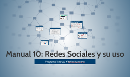 Copy of Manual 10: Redes Sociales