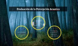Copy of Evaluacion de la Percepcion Auditiva