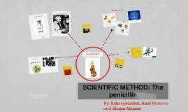 SCIENTIFIC METHOD: The penicillim