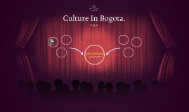 Culture In Bogota.