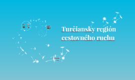 Turčiansky región CR