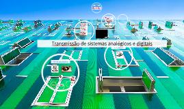 Transmissão de sistemas analógicos e digitais