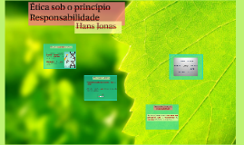 Ética sob o princípio Responsabilidade - Hans Jonas