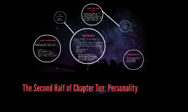The Second Half of Chapter Ten: Personality