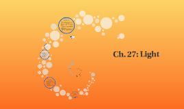 Ch. 27: Light