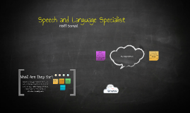 Speech and Language Specialist