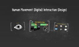 Human Movement Interaction Design