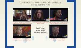 Current Contributions to Social Work's History: Stories from the Field