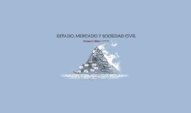 ESTADO, MERCADO Y SOCIEDAD CIVIL