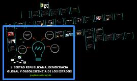 libertad republicana, constitucionalismo global y obsolescencia de los estados