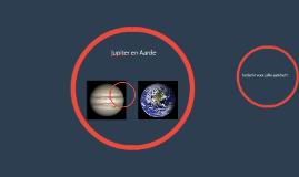Jupiter en Aarde