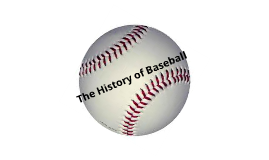 essay about history of baseball