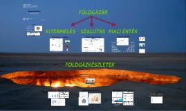 földgázkészletek (MAKETT243B féléves feladat)