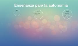 Enseñanza para la autonomia