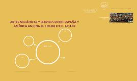 ARTES MECÁNICAS Y SERVILES ENTRE ESPAÑA Y AMÉRICA ANDINA EL