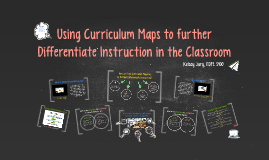 Copy of Using Curriculum Maps to further Differentiate Instruction i