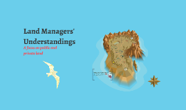 Land Managers Understanding