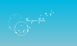 the panflute