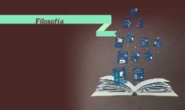 Copy of Filosofia
