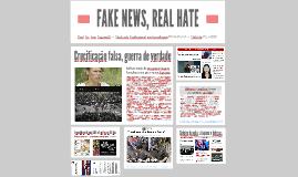 Fake news, real hate