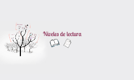 Copy of Niveles de lectura