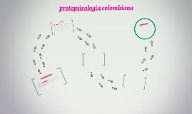 protopsicologia colombiana