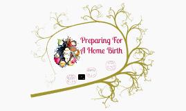 Preparing For A Home Birth