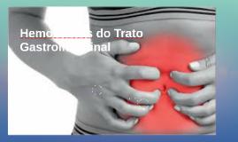Hemorragias do Trato Gastrointestinal