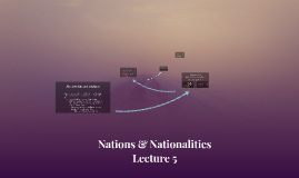 Nations & Nationalities Lecture 5 Marraige