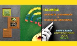 COLOMBIA: SOCIEDAD DE LA INFORMACIÓN O SOCIEDAD DEL CONOCIMI