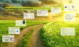 My Pedagogical Framework