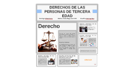 DERECHOS DE LAS PERSONAS DE TERCERA EDAD